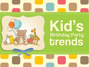 Kids-birthday-party-trends